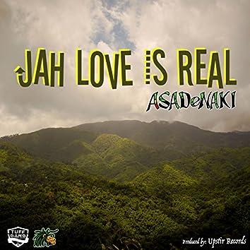 Jah Love Is Real