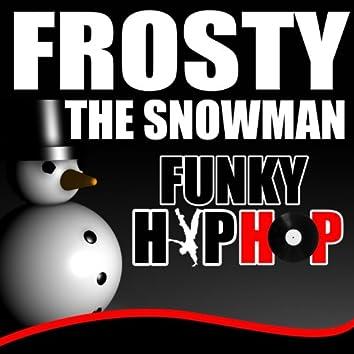 Frosty the Snowman Hip Hop