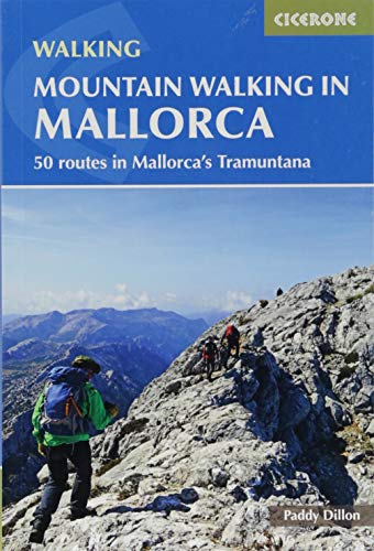 Mountain Walking in Mallorca: 50 routes in Mallorca's Tramuntana (International Walking)