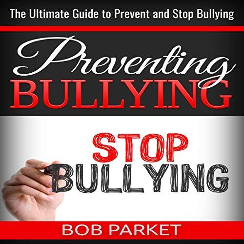 Preventing Bullying in 2020 cover art