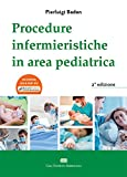 Procedure Infermieristiche in area pediatrica...