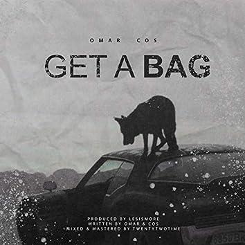 Get a Bag (feat. Cos)