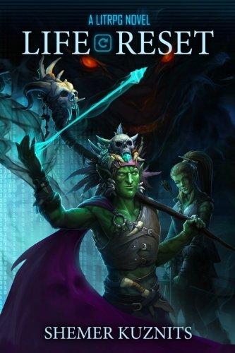 Life Reset: A LitRPG Novel (New Era Online) (Volume 1)