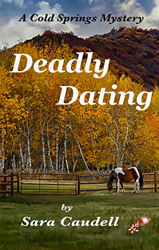 Deadly Dating by Caudill, Sara