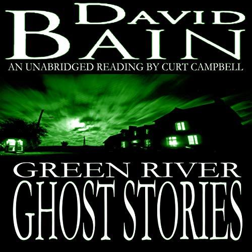 Green River Ghost Stories: Green River Crime & Horror cover art