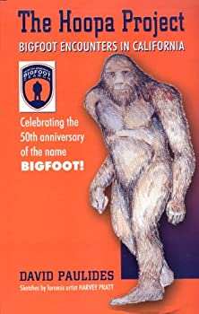 The Hoopa Project  Bigfoot Encounters in California