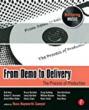 From Demo to Delivery: The Process of Production