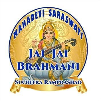 Jai Jai Brahmani
