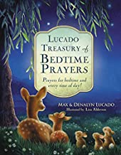 Lucado Treasury of Bedtime Prayers: Prayers for bedtime and every time of day!