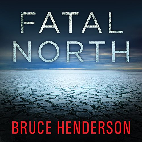 Fatal North audiobook cover art