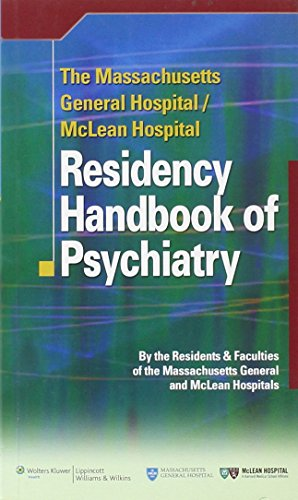 Compare Textbook Prices for The Massachusetts General Hospital/McLean Hospital Residency Handbook of Psychiatry Illustrated Edition ISBN 9780781795043 by Massachusetts General Hospital and McLean Hospital Residents and Faculties
