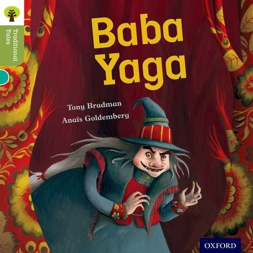 Oxford Reading Tree Traditional Tales: Level 7: Baba Yaga (Traditional Tales. Stage 7)の詳細を見る