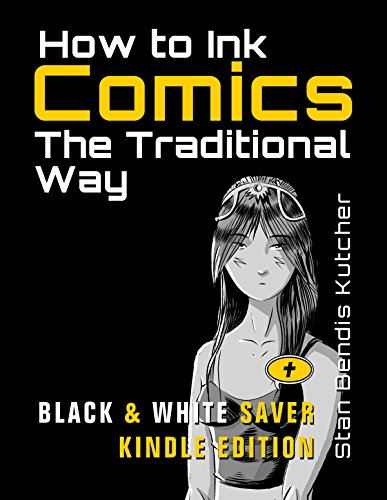 How to Ink Comics: The Traditional Way: (Black & White Saver Kindle Edition) (Masters of Ink) (English Edition)
