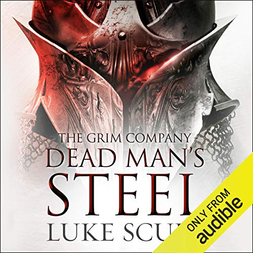 Dead Man's Steel: The Grim Company, Book 3