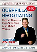 Guerrilla Negotiating - How to Create a Fair Advantage in an Unfair World - Business and Negotiation Training DVD Video