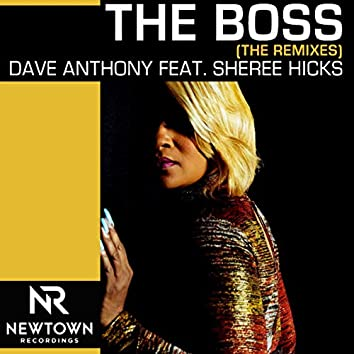 The Boss (feat. Sheree Hicks) [The Remixes]