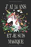 J' Ai 14 Ans Et Je Suis Magique: Carnet De Notes Noire Pour Les Amoureuse De Licorne Cadeau D'anniversaire Pour Fille De 14 Ans