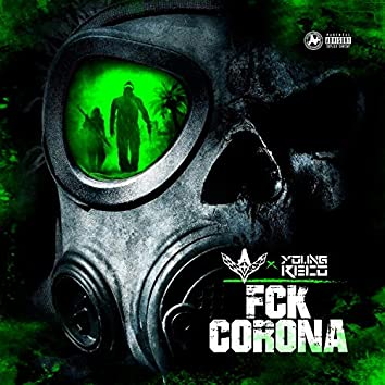 Fuck Corona (feat. Young Reco)