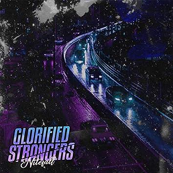 Glorified Strangers