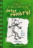 Gregs Tagebuch 3: Jetzt reicht's! - Jeff Kinney
