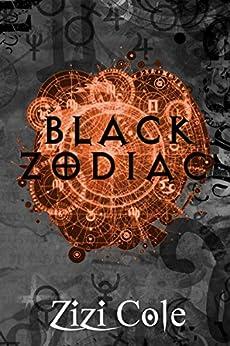 Black Zodiac by [Zizi Cole]