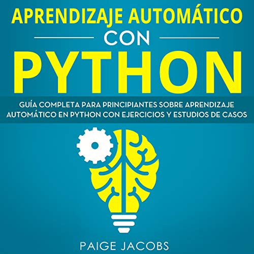 Aprendizaje automático con Python [Machine Learning with Python] cover art