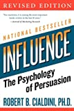 influence: The Psychology of Persuasion (Collins Business Essentials) - Robert B Cialdini PhD