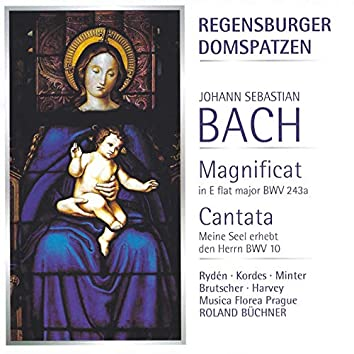Bach: Magnificat, BWV 243a - Cantata, BWV 10