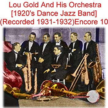 Lou Gold and His Orchestra Encore 10