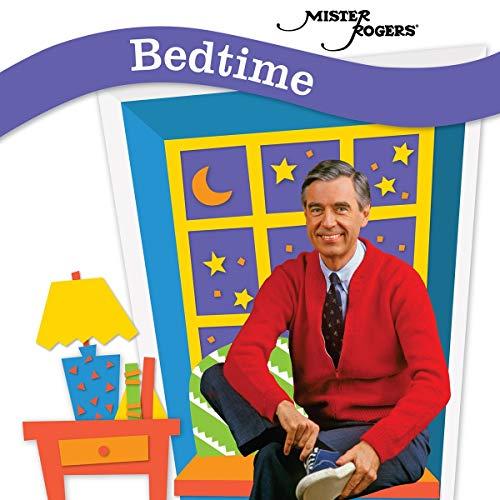 Mister Rogers - Bedtime