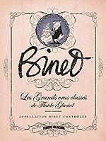 Binet - Les Grands Crus Classés de Fluide Glacial de Christian Binet