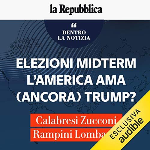 Elezioni Midterm. L'America ama (ancora) Trump? copertina