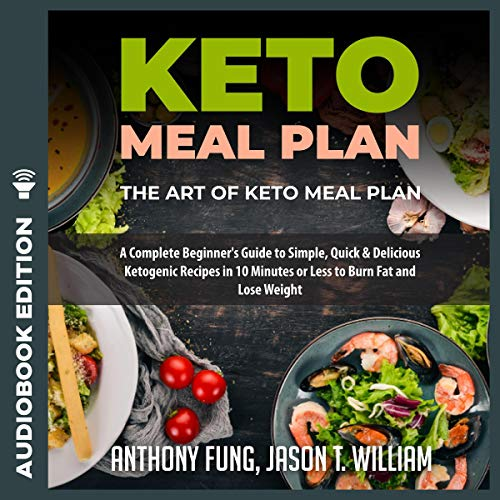Keto Meal Plan: The Art of Keto Meal Plan #2019 cover art