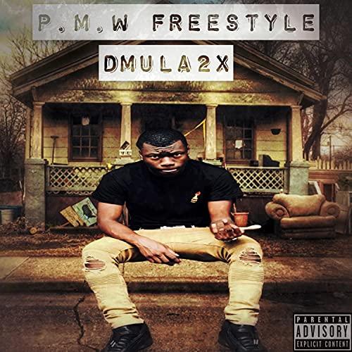 P.M.W. Freestyle [Explicit]