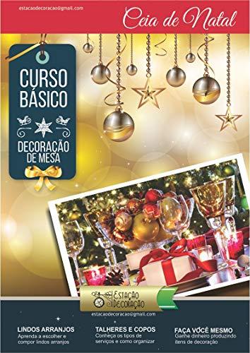 Decoração de Mesa: Ceia de Natal: Como organizar sua Ceia de Natal com dicas de decoração!