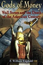 Gods of Money: Wall Street and the Death of the American Cen