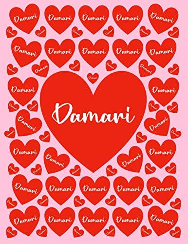 DAMARI: All Events Customized Name Gift for Damari, Love Present for Damari Personalized Name, Cute Damari Gift for Birthdays, Damari Appreciation, ... Blank Lined Damari Notebook (Damari Journal)