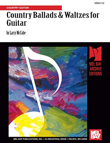 Country Ballads & Waltzes for Guitar: Country Gu