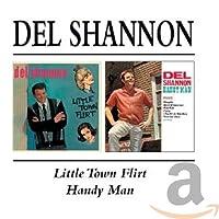 Little Town Flirt / Handy Man