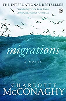 Migrations by [Charlotte McConaghy]