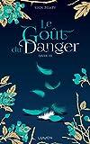 Le goût du danger livre III - Format Kindle - 9782371022461 - 9,99 €