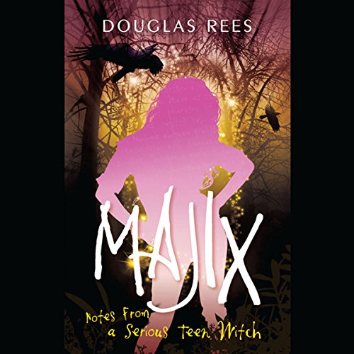 Majix: Notes from a Serious Teen Witch audiobook cover art