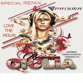 Love the Violin (feat. Giulia Regain) [Giulia Regain Special Remix]