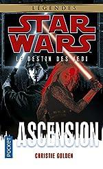Star Wars, Tome 124 - Le destin des jedi, Ascension de Christie Golden