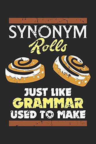Synonym Rolls: Genau wie die Grammatik, die verwendet wird, um sie herzustellen.  Notizbuch liniert DIN A5 - 120 Seiten für Notizen, Zeichnungen, Formeln | Organizer Schreibheft Planer Tagebuch