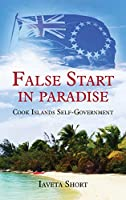 False Start in Paradise: Cook Islands Self-government