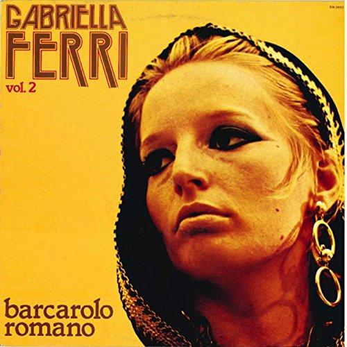 Gabriella Ferri Vol.2 - Barcarolo romano