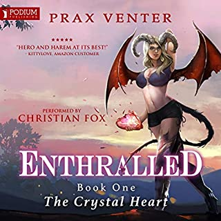 The Crystal Heart     Enthralled, Book 1              By:                                                                                                                                 Prax Venter                               Narrated by:                                                                                                                                 Christian Fox                      Length: 11 hrs and 1 min     24 ratings     Overall 4.4
