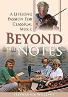 Beyond the Notes: A Lifelong Passion for Classical Music