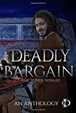 Deadly Bargain: A Colors in Darkness Anthology